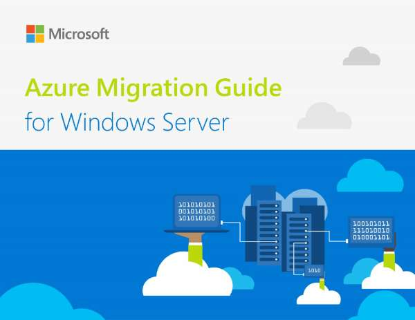 Azure Migration Guide for Windows Server