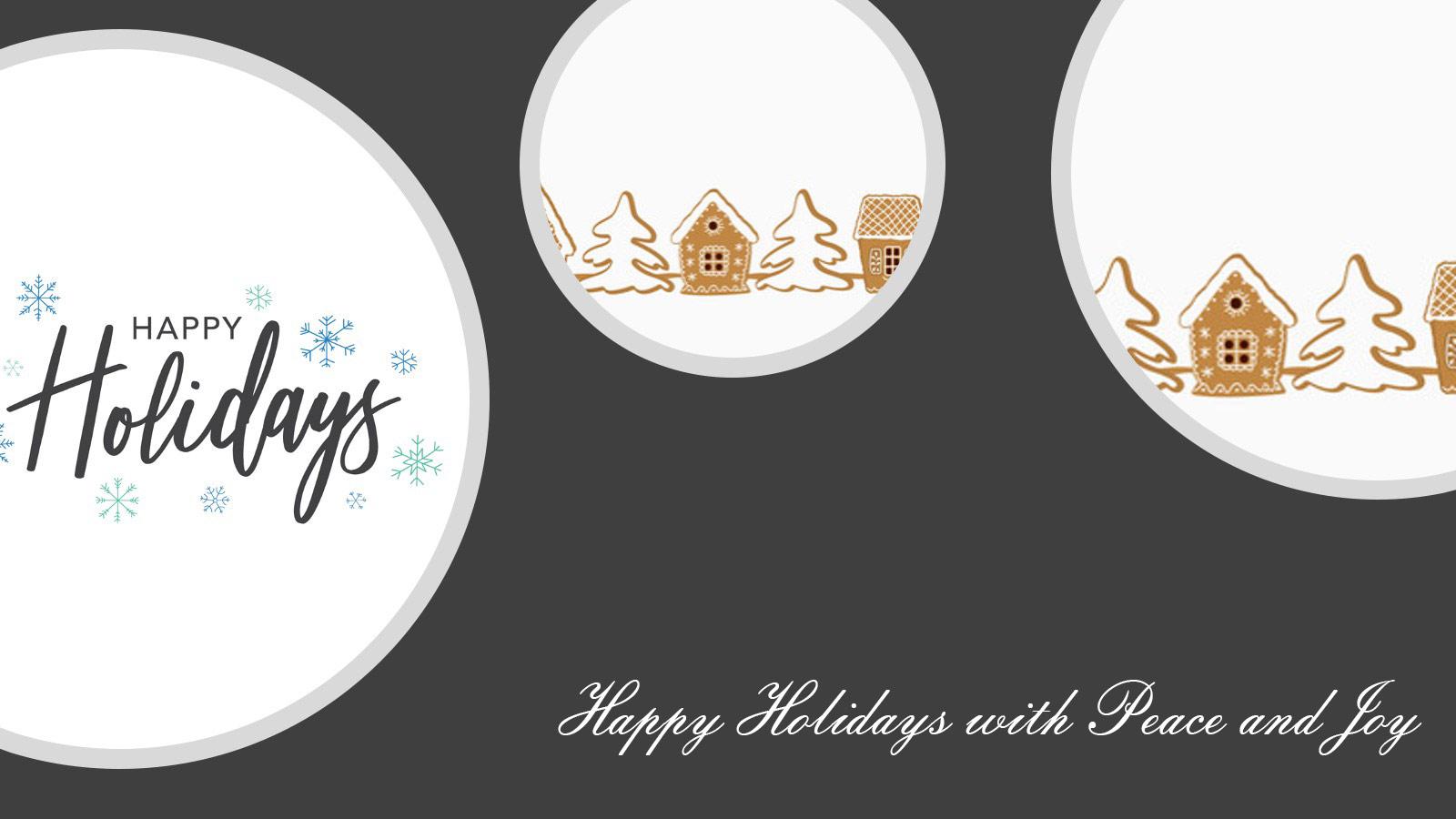 Happy Holidays with Peace and Joy